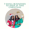 7 Small Businesses to shop this christmas!