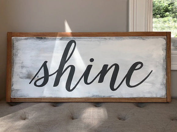 shine wood sign - framed
