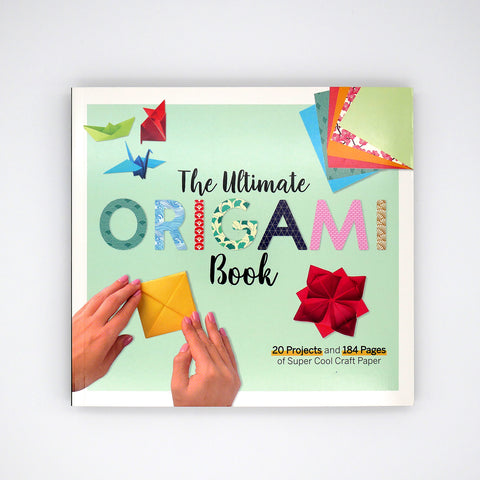 The Ultimate Origami Book Includes Paper