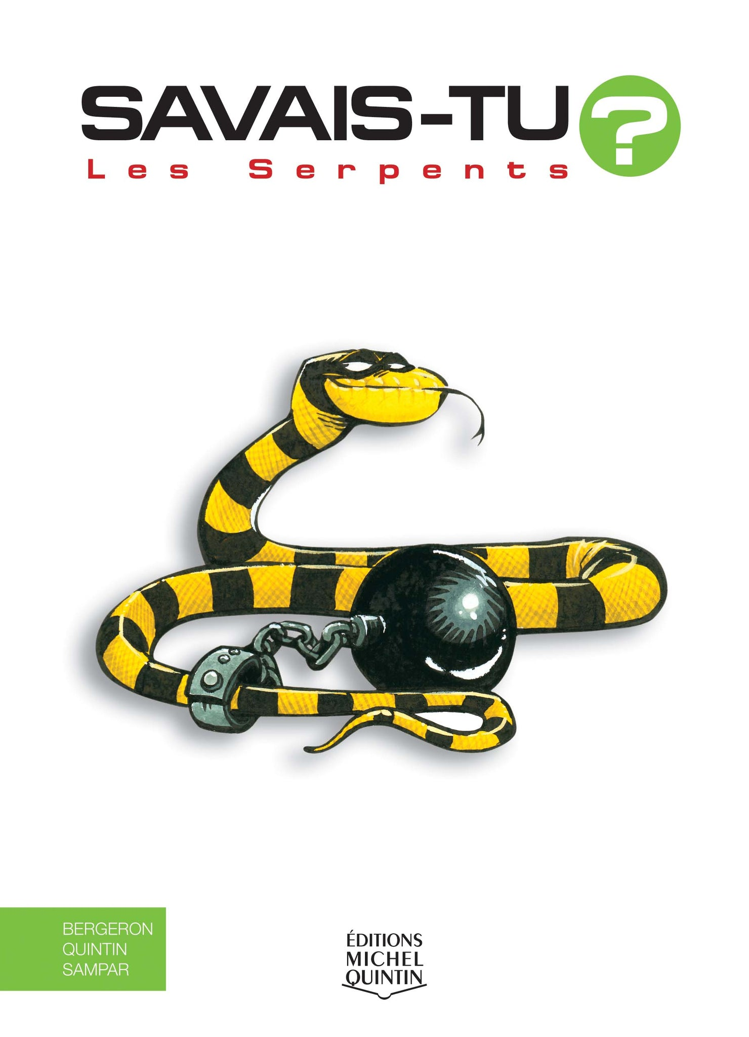 Savais-tu? Les serpents