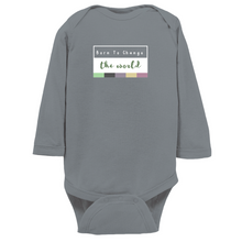 Load image into Gallery viewer, Born to Change the World Long Sleeve Bodysuit