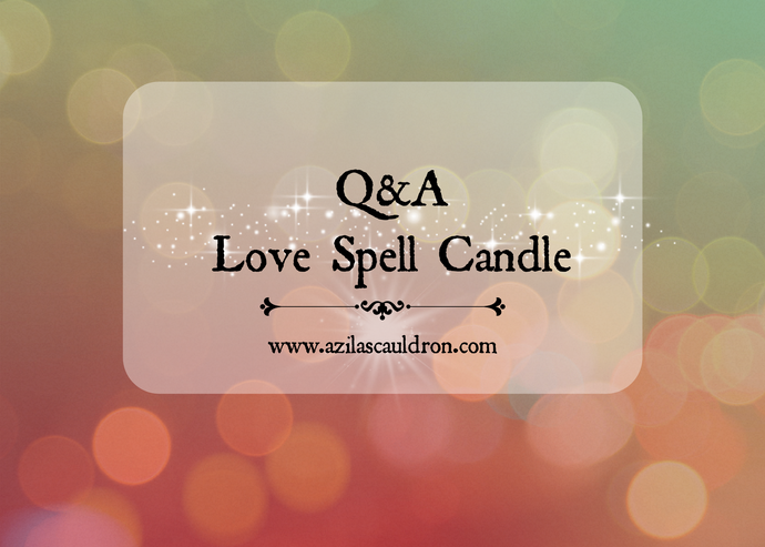 Q&A - Love Spell Candle
