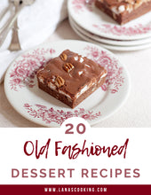 Load image into Gallery viewer, 20 Old Fashioned Dessert Recipes