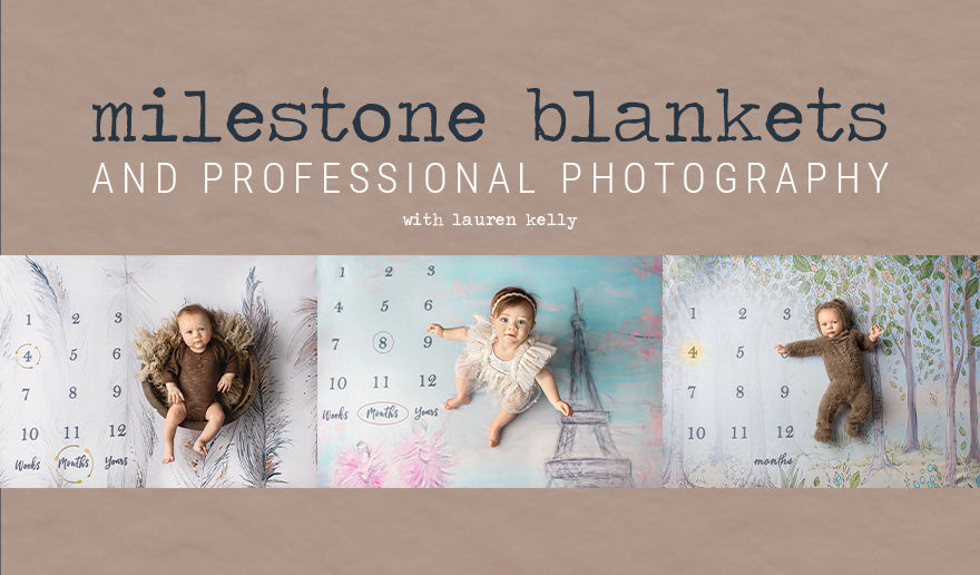 Milestone Blankets & Professional Photography