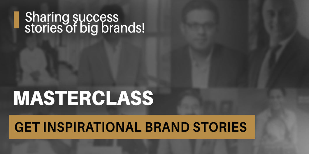 Masterclass - Brand Stories Narrated by Superstar Founders