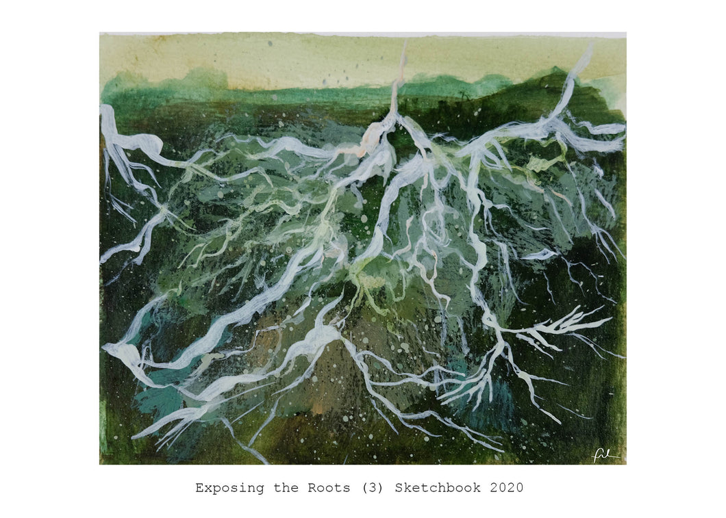 Exposing the Roots (3) Sketchbook 2020