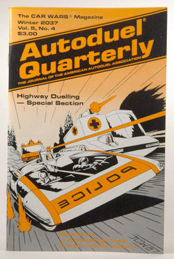 Autoduel Quarterly Winter 2037 Vol 5, No 4, by Steve Jackson, et al