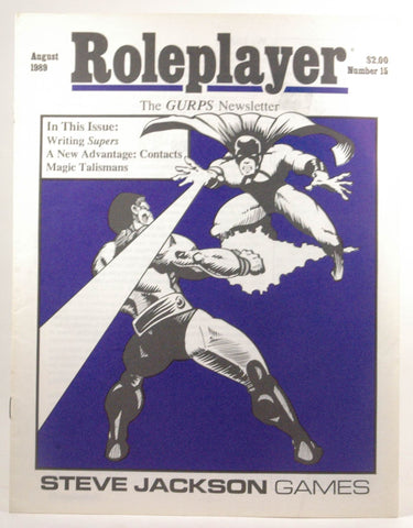 Roleplayer: The GURPS Newsletter #15 August 1989, by