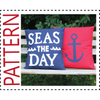 Sewing Pattern, Seas the Day Pillow Cover and Anchor Pillow Cover