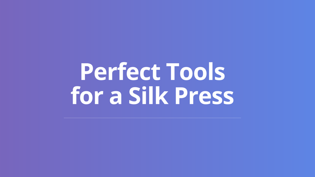 Tools for Silk Press e-book