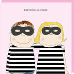 Partners In Crime Rosie Made A Thing Card