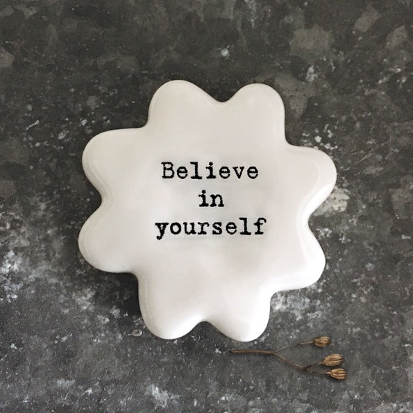 East of India Flower Token Believe In Yourself