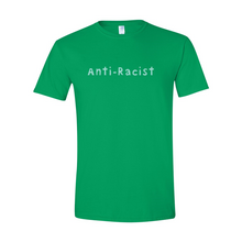 Load image into Gallery viewer, Adult Anti-Racist T-Shirt