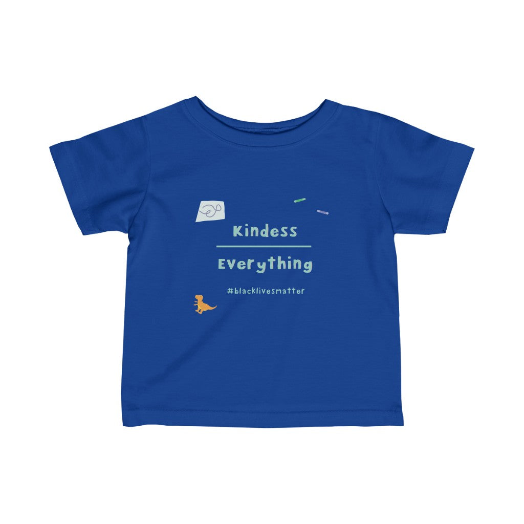 Kindness Over Everything Infant Tee