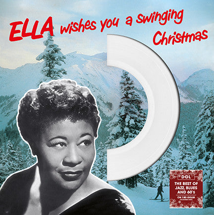 Ella Fitzgerald ‎– Ella Wishes You A Swinging Christmas  : DOL ‎– DOS760MB : Vinyl, LP, Album, Reissue, 180 Grm
