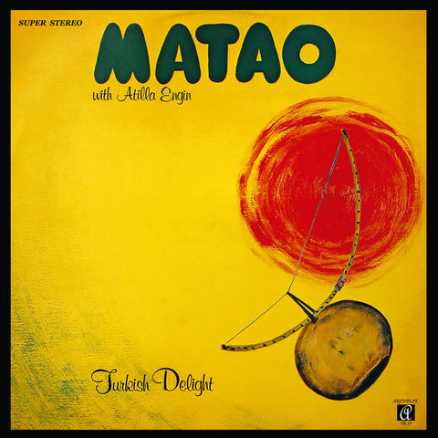 Matao With Atilla Engin ‎– Turkish Delight : Arsivplak ‎– TR24 : Vinyl, LP, Album, Reissue, Remastered