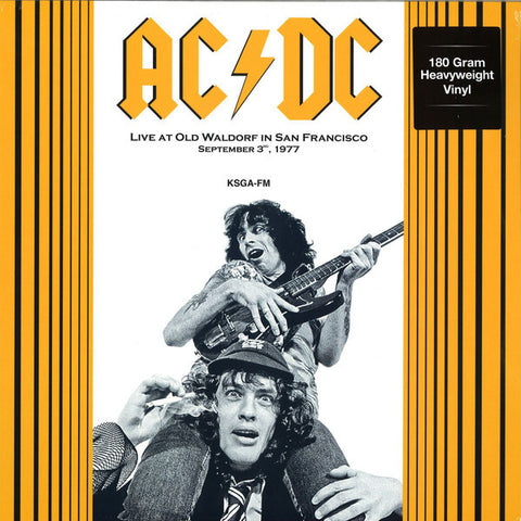AC/DC ‎– Live At Old Waldorf In San Francisco September 3, 1977. KSGA-FM : DOL ‎– DOR 2111H : Vinyl, LP, Unofficial Release, 180 Gram