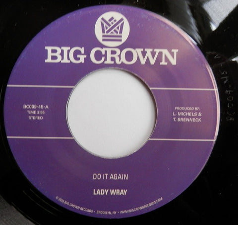 "Lady Wray ‎– Do It Again / In Love (Don't Mess Things Up) : Big Crown Records ‎– BC009-45 : Vinyl, 7"", 45 RPM, Purple Label"