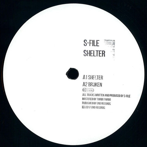 "S-File ‎– Shelter : GND Records (2) ‎– GN113 : Vinyl, 12"", 33 ⅓ RPM, Single Sided, Maxi-Single, White Label, Hand-Stamped"