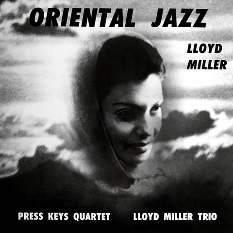 Lloyd Miller With The Press Keys Quartet And The Lloyd Miller Trio ‎– Oriental Jazz : Now-Again Records ‎– NA 5183 Series: Vinyl Me, Please. Classics – C022 : Vinyl, LP, Album, Club Edition, Reissue, Remastered, 180g