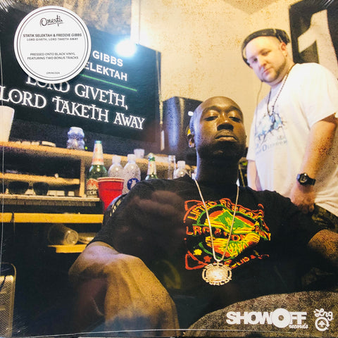 Statik Selektah & Freddie Gibbs ‎– Lord Giveth, Lord Taketh Away : Omerta Inc ‎– OMINC024, ShowOff Records ‎– none, ESGN ‎– none : Vinyl, LP, Mixtape