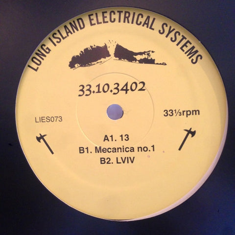 33.10.3402 ‎– Mecanica No.1 : L.I.E.S. (Long Island Electrical Systems) ‎– LIES073 : Vinyl, 12""