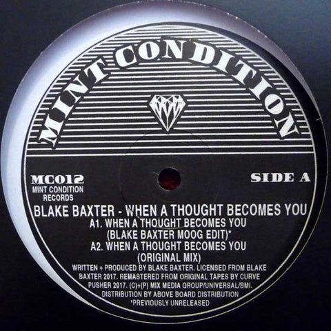 Blake Baxter ‎– When A Thought Becomes You : Mint Condition (2) ‎– MC012 : Vinyl, 12""