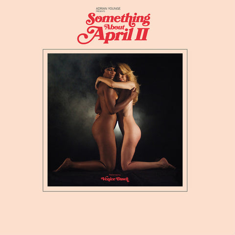 Adrian Younge Presents Venice Dawn ‎– Something About April II : Linear Labs ‎– LL-030LP : Vinyl, LP, Album