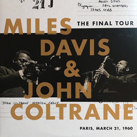 Miles Davis & John Coltrane ‎– The Final Tour: Paris, March 21, 1960 : Columbia ‎– 88985448441, Legacy ‎– 88985448441, Sony Music Commercial Music Group ‎– 88985448441, INA ‎– 88985448441 – C010 : 2 × Vinyl, LP, Club Edition, Reissue, Remastered, 180g