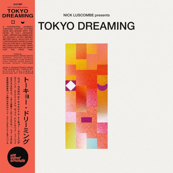 Nick Luscombe ‎– Tokyo Dreaming : Wewantsounds ‎– WWSLP40 : 2 × Vinyl, LP, Compilation, Remastered