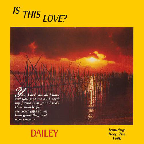 Dailey* ‎– Is This Love? : Federal Green Records ‎– FG-002 : Vinyl, LP, Album