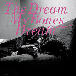 Eiko Ishibashi ‎– The Dream My Bones Dream : Drag City ‎– DC727 : Vinyl, LP, Album