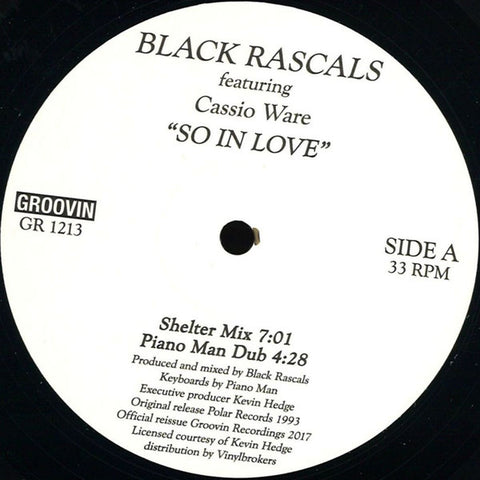 "Black Rascals Featuring Cassio Ware ‎– So In Love : Groovin Recordings ‎– GR 1213 : Vinyl, 12"", 33 ⅓ RPM, Reissue"