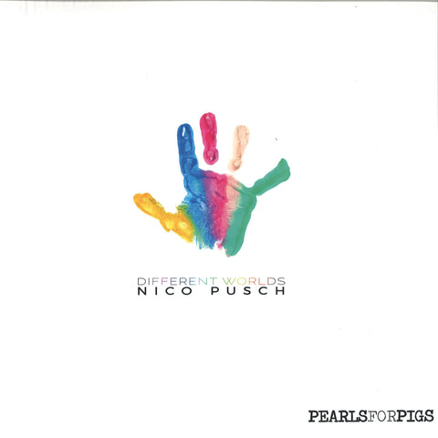 "Nico Pusch - Different Worlds - Pearls For Pigs PFP002 - 2x12"", Album"