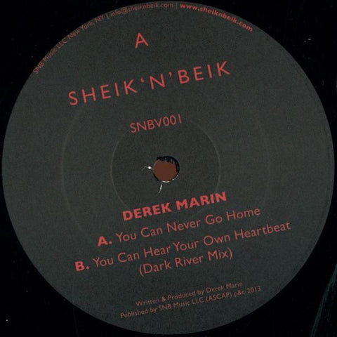Derek Marin ‎– You Can Never Go Home : Sheik 'N' Beik Records ‎– SNBV001 : Vinyl, 12""