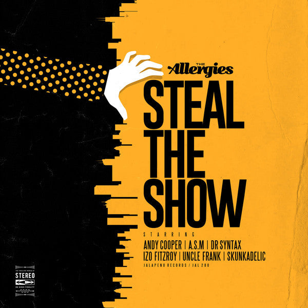 The Allergies ‎– Steal The Show : Jalapeno Records ‎– JAL280V : Vinyl, LP
