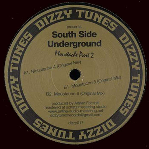 "South Side Underground ‎– Moustache Part 2 : Dizzy Tunes ‎– DIZZY017 : Vinyl, 12"", 33 ⅓ RPM, 45 RPM"