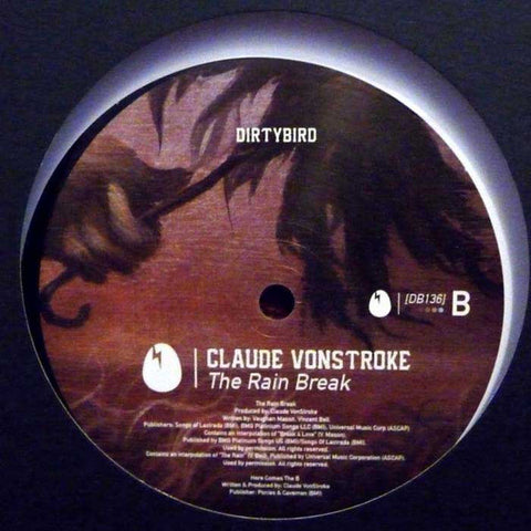 "Claude VonStroke ‎– The Rain Break : Dirtybird ‎– DB136 : Vinyl, 12"", 33 ⅓ RPM"