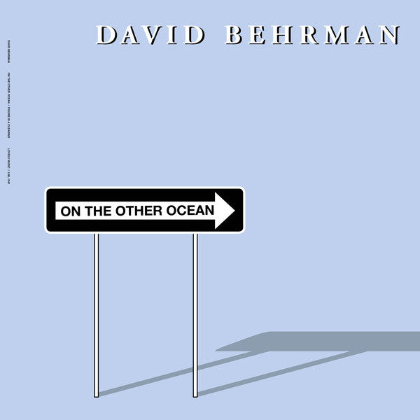 David Behrman ‎– On The Other Ocean : Lovely Music, Ltd. ‎– LML 1041 : Vinyl, LP, Album, Reissue