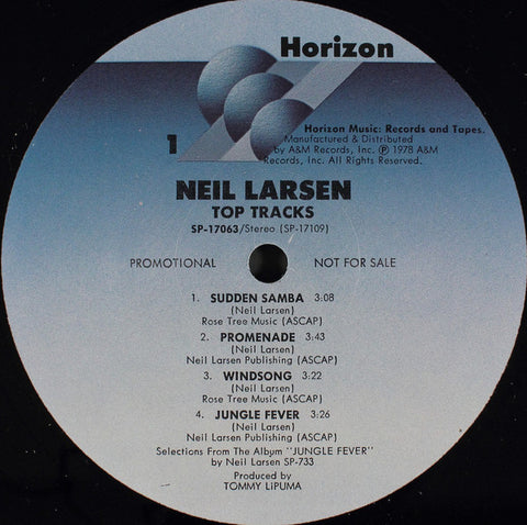"Neil Larsen ‎– Top Tracks : Horizon Records & Tapes ‎– SP-17063 : Vinyl, 12"", 33 ⅓ RPM, Promo, Sampler"