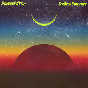 PowerPCME ‎– Endless Summer : Vinyl Moon ‎– VMOGL-004 : Vinyl, LP, Album, Club Edition, Blue Hologram
