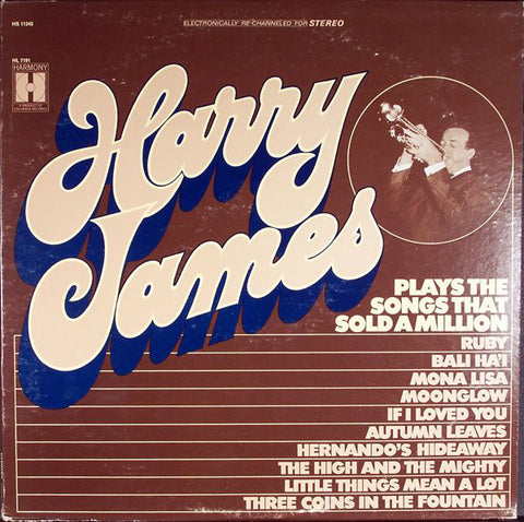 Harry James And His Orchestra ‎– Songs That Sold A Million : Harmony (4) ‎– HS 11245 : Vinyl, LP