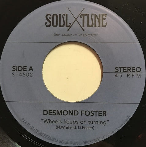 "Desmond Foster ‎– Wheels Keeps On Turning : Soul Tune ‎– ST4502 : Vinyl, 7"", 45 RPM, Single, Stereo"