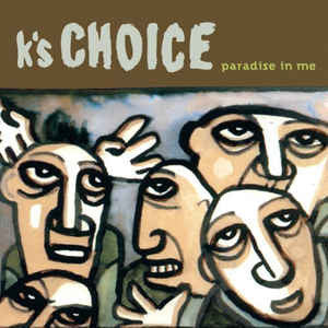 K's Choice ‎– Paradise In Me : Music On Vinyl ‎– MOVLP1543 : 2 × Vinyl, LP, Etched, 180 gram