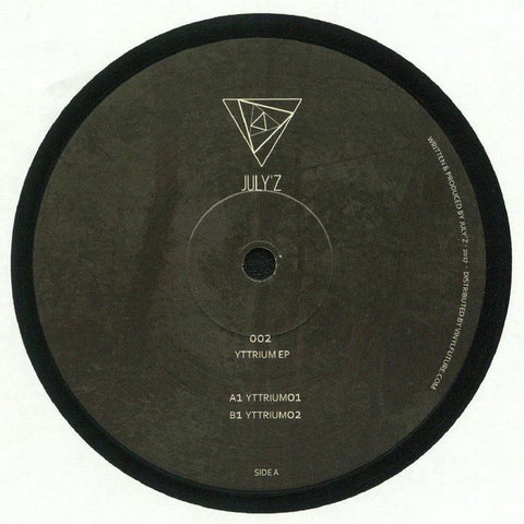 "July'Z ‎– Yttrium EP : Juli'z ‎– JULY'Z 002 : Vinyl, 12"", 45 RPM, EP"