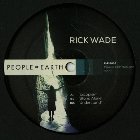 "Rick Wade ‎– Escapism : People Of Earth ‎– PoEM 006 : Vinyl, 12"", 33 ⅓ RPM, 45 RPM"