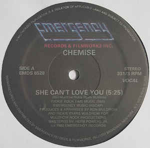 "Chemise ‎– She Can't Love You : Emergency Records (2) ‎– EMDS 6528 : Vinyl, 12"", 33 ⅓ RPM, Reissue, Unofficial Release"