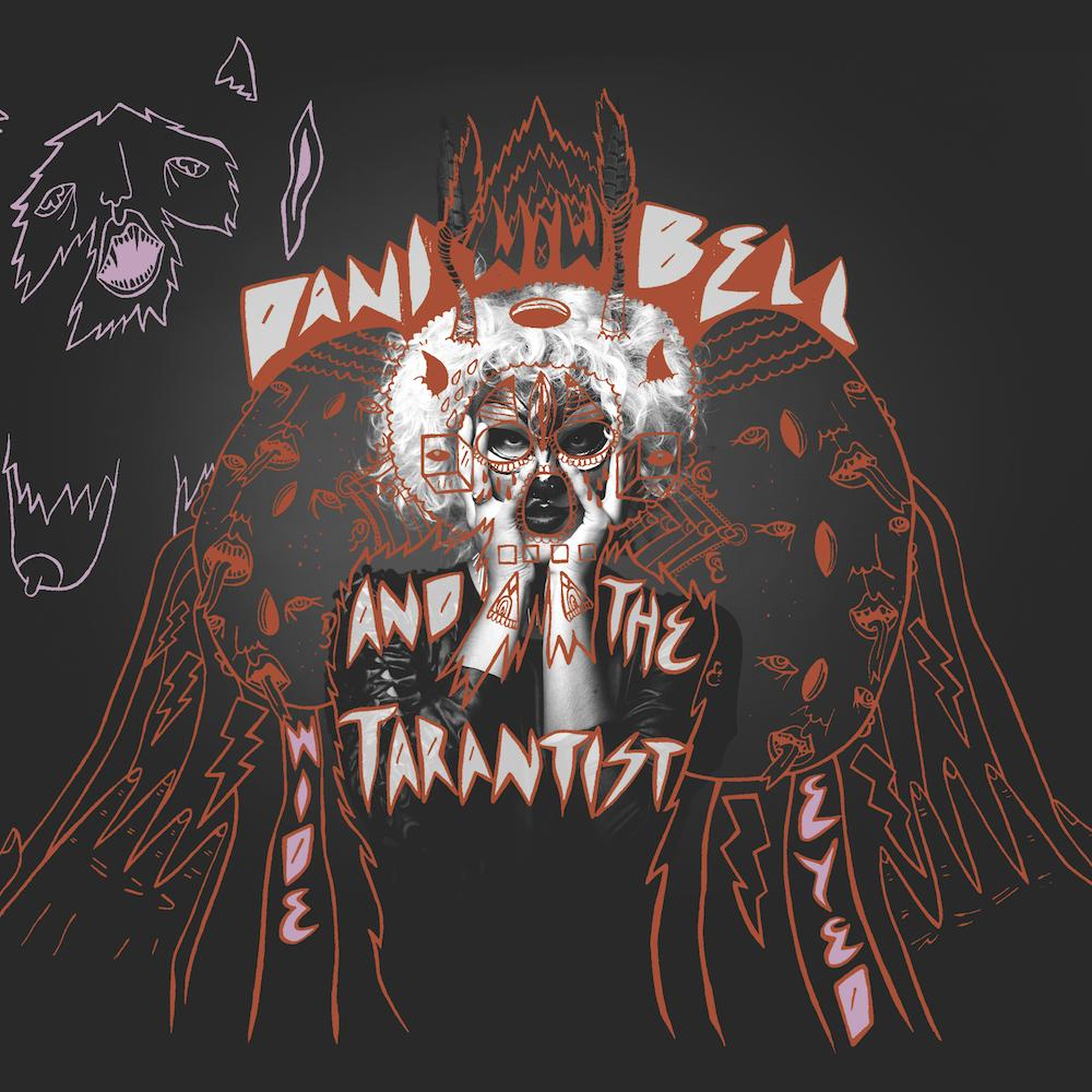 Dani Bell And The Tarantist - Wide Eyed : Redwoods Music RDWD006 - Color Vinyl LP