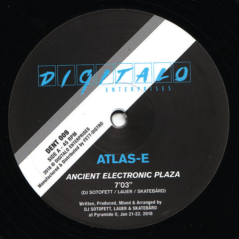 ATLAS-E Ancient Electronic Plaza - Digitalo Enterprises DENT009 - Vinyl, 12""