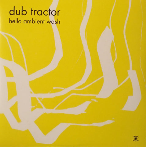 Dub Tractor ‎– Hello Ambient Wash : Music For Dreams ‎– ZZZV17014_DUB_TRACTOR : 2 × Vinyl, LP, Album